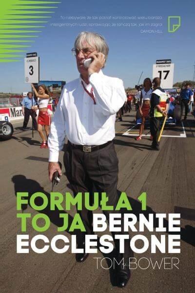 Formula 1 to ja Bernie Ecclestone